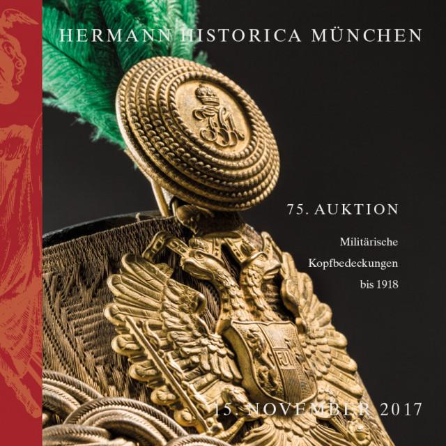 Kaiserliche militärische Kopfbedeckungen Österreichs und deutscher Staaten bis 1918