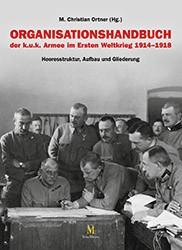 Organisationshandbuch der k.u.k. Armee im Ersten Weltkrieg 1914–1918